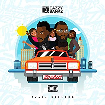 Too Eazzy (feat. Billard)