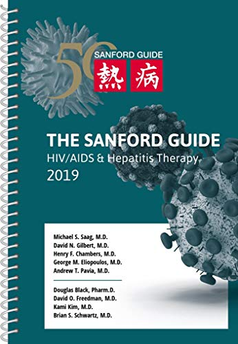The Sanford Guide to HIV / AIDS & Hepatitis Therapy 2019