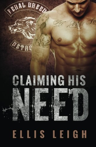 Download Claiming His Need 0692287434