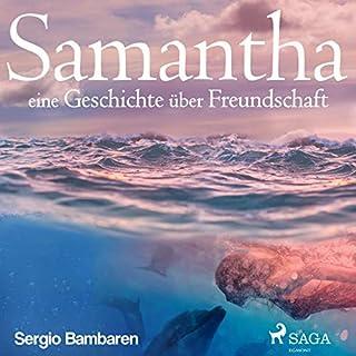 Samantha. Eine Geschichte über Freundschaft Titelbild