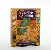 The Sacred World Oracle: Embrace the Powers of the Natural World!