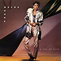 A Lot Of Love (Expanded) by Melba Moore (2011-05-24)