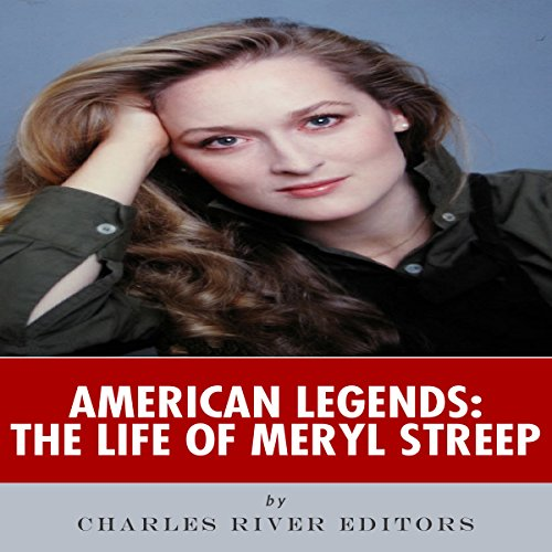 American Legends: The Life of Meryl Streep audiobook cover art