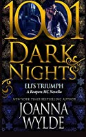 Eli's Triumph: A Reapers Mc Novella (1001 Dark Nights)