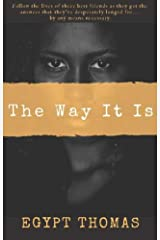 The Way It Is Kindle Edition