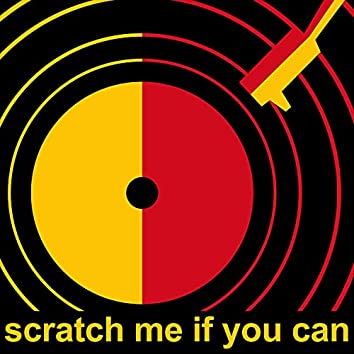 Scratch Me If You Can, Vol. 1 (Gribouillis sonores)