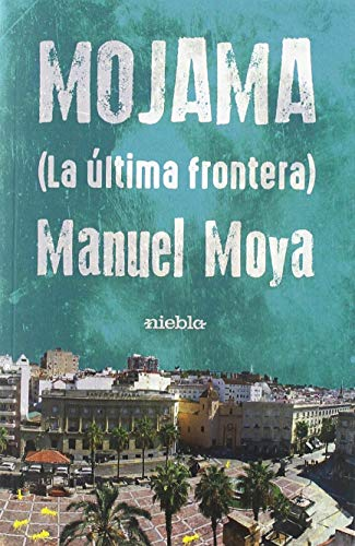 Mojama la última frontera