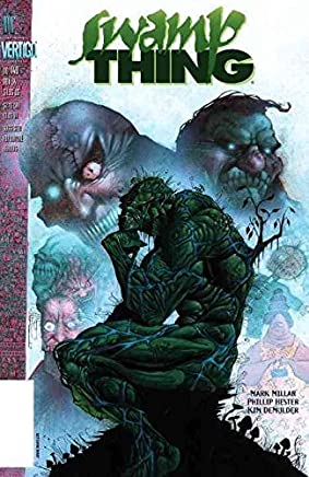 [Swamp Thing: The Root of All Evil: The Root of All Evil] (By (artist)  Mark Miller , By (artist)  Phil Hester , By (author)  Grant Morrison) [published: August, 2015]