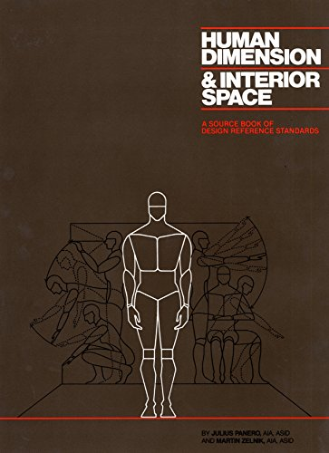 Human Dimension & Interior Space: A Source Book of Design...