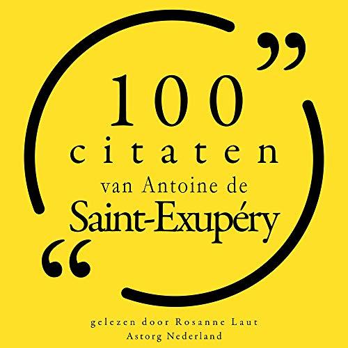 100 citaten van Antoine de Saint Exupéry Titelbild