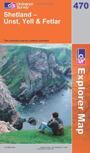 OS Explorer map 470 : Shetland - Unst, Yell & Fetlar