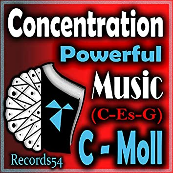 Concentration Powerful Music: C - Moll