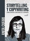 Storytelling y copywriting. Cómo contar la historia de tu empresa (SOCIAL MEDIA)