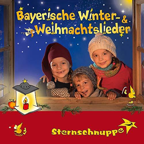 Bayerische Winter- und Weihnachtslieder: Alte und neue bayerische Kinderlieder für Advent und...