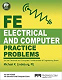 PPI FE Electrical and Computer Practice Problems – Comprehensive Practice for the FE Electrical and Computer Fundamentals of Engineering Exam