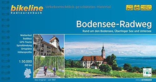 Bodensee-Radweg: Rund um den Bodensee, Überlinger See und Untersee. 1:50.000, 260 km: Rund um den Bodensee, Überlinger See und Untersee. 260 km (Bikeline Radtourenbücher)