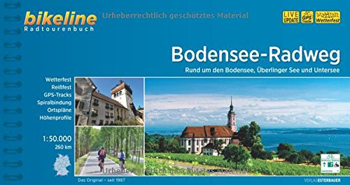 Bodensee-Radweg: Rund um den Bodensee, Überlinger See und Untersee. 1:50.000, 260 km (Bikeline Radtourenbücher)