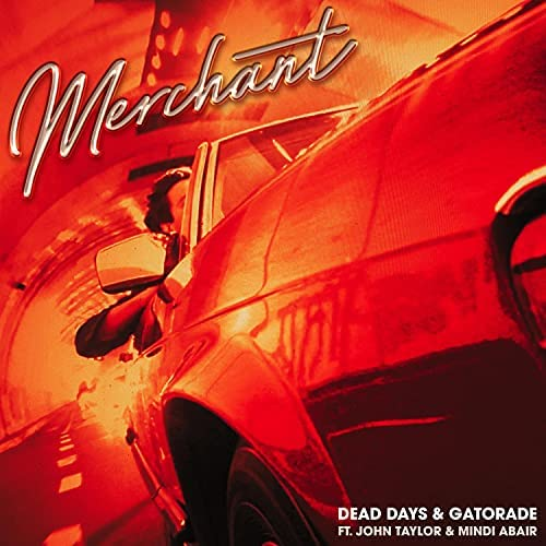 Merchant feat. John Taylor & Mindi Abair