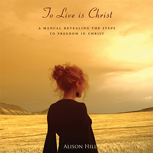 To Live Is Christ audiobook cover art