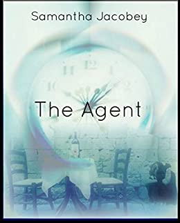 The Agent: A Short Story (The Writer's Block Book 1) by [samantha jacobey]