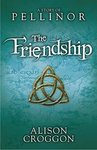 The Friendship Free eBook (Pellinor Trilogy) (English Edition)