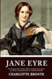 Jane Eyre: The Original 1847 Edition With Illustrations (A Classic Illustrated Novel of Charlotte Brontë)