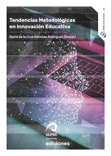 Tendencias Metodológicas en Innovación Educativa: 1 (Via Docendi)