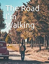 The Road I'm Walking (Lizzy Revisited Journal)