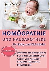 Homöopathie und Hausapotheke: für Babys und Kleinkinder: fr Babys und Kleinkinder