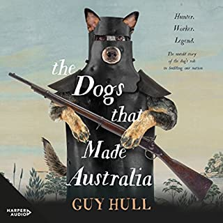 The Dogs That Made Australia cover art
