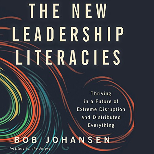 The New Leadership Literacies audiobook cover art