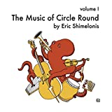 The Music of Circle Round, Vol. I