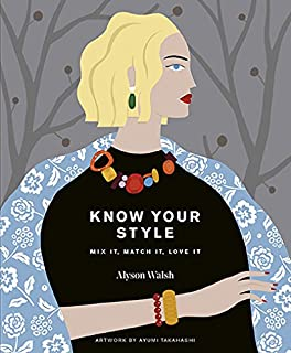 Know Your Style: Mix It, Match It, Love It