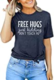 KNEYATTA Free Hugs Just Kidding Dont Touch Me T Shirt for Women Funny Sarcastic Humor Tees top (Navy, M)