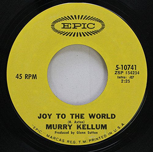 Murry Kellum 45 RPM Joy to the World / In a Phone Booth on My Knees