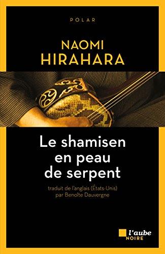 Le shamisen en peau de serpent (L\'Aube noire) (French Edition)