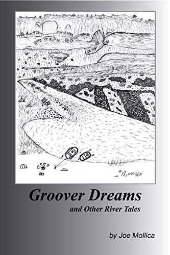 Groover Dreams: and Other River Tales (English Edition)