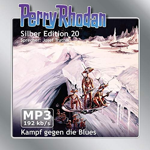 Perry Rhodan Silber Edition (MP3-CDs) 20 - Kampf gegen die Blues