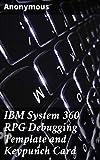 IBM System 360 RPG Debugging Template and Keypunch Card