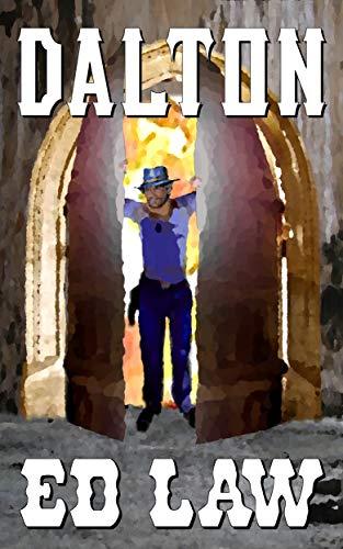 Dalton (Dalton Series Book 1) by [Ed Law]