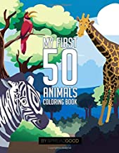 Spread good my first 50 animals coloring book|coloring books for kids,ages 2-4 ages 4-8,boys,girls,toddlers| 50 high-quality illustrations|including ... coloring| (Animal coloring book volume 1)