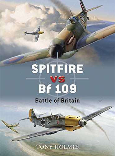 Spitfire vs Bf 109: Battle of Britain (Duel, Band 5)