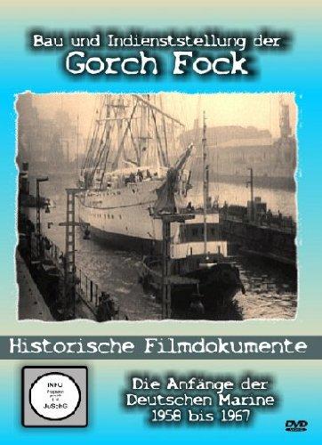 Bau und Indienststellung der Gorch Fock