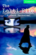 The Lahti File Level 3 Book with Audio CDs (2) Pack (Cambridge English Readers)