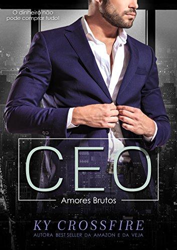 CEO Amores Brutos (Portuguese Edition)