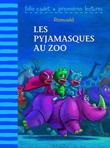 Les Pyjamasques au zoo (Folio Cadet premières lectures)