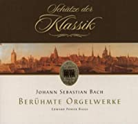 Famous Organ Works by J.S. Bach (2008-07-08)