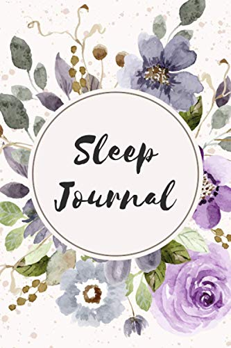 『Sleep Journal: Track and Manage Insomnia & Sleep - Monitor Sleep Habits to Help & Aid The Relief Of Sleep Problems - Size 6 x 9 with 110 Pages』のトップ画像