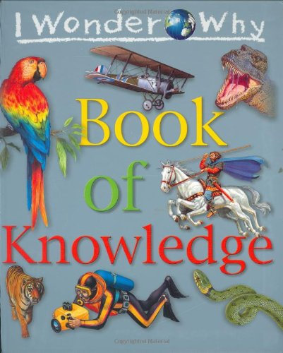 IWW Book of Knowledge (I Wonder Why)