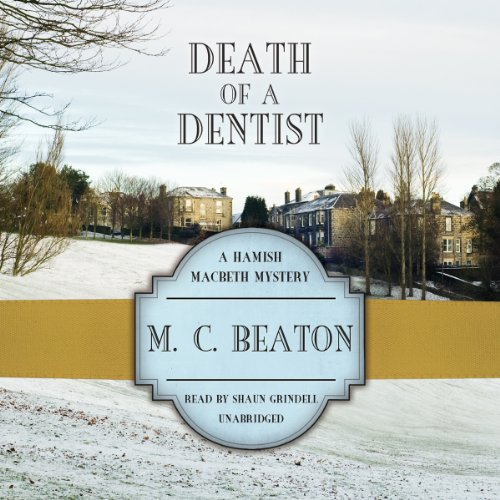 Death of a Dentist (Hamish Macbeth Mysteries, B... 1482956268 Book Cover